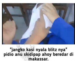 VIRAL!! Jangan ko nyalakan Blitznya (SMP Makassar)